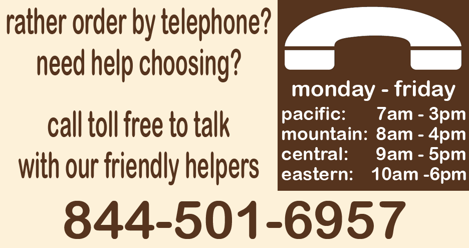 Talk to a Human Being: 877-761-0322 - Monday through Friday from 8AM to 4PM MST